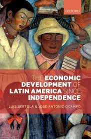 Book Discussion: The Economic Development of Latin America since Independence by José Antonio Ocampo
