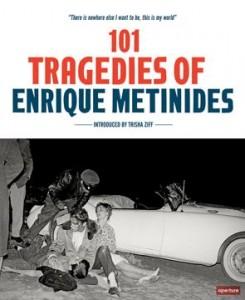 101-Tragedies-of-Enrique-Metinides