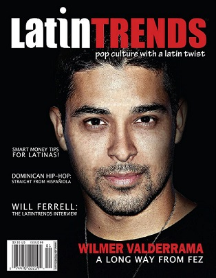 Latino Star Wilmer Valderrama: A Long Way From Fez