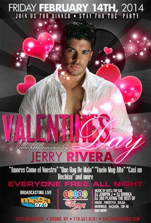 Valentine's Day at Salsa Con Fuego With Latino Star Jerry Rivera
