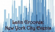 Latin Grooves: New York City Events
