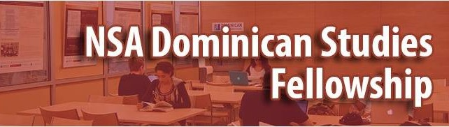 Dominican Studies Institute at CUNY & NSA Fellowship March 1st Deadline
